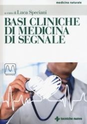Basi cliniche di medicina di segnale  Luca Speciani   Tecniche Nuove