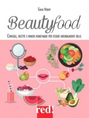 Beautyfood  Emilie Hebert   Red Edizioni