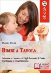 Bimbi a Tavola (ebook)  Danila Causi   Bruno Editore