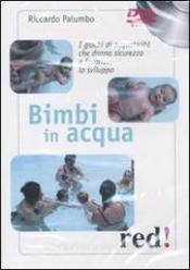 Bimbi in acqua (DVD)  Riccardo Palumbo   Red Edizioni