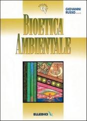 Bioetica Ambientale  Giovanni Russo   Elledici