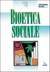 Bioetica Sociale  Giovanni Russo   Elledici