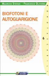 Biofotoni e autoguarigione  Francesco Oliviero Maurizio Stefani  Nuova Ipsa Editore