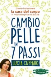 Cambio Pelle in 7 Passi  Lucia Cuffaro   Arianna Editrice