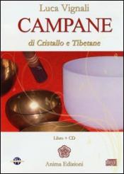 Campane di Cristallo e Tibetane (CD)  Luca Vignali   Anima Edizioni