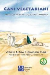 Cani vegetariani  Verona ReBow Jonathan Dune  Impronte di luce