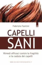 Capelli sani  Fabrizio Fantini   Edizioni il Punto d'Incontro