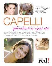 Capelli splendenti a ogni età  Daniele Razzoli Donatella Ricci  Red Edizioni