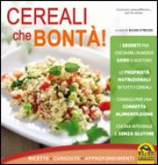 Cereali che Bontà! (Vecchia edizione)  Silvia Strozzi   Macro Edizioni