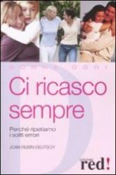 Ci Ricasco Sempre  Joan Rubin-Deutsch   Red Edizioni