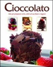 Cioccolato  Autori Vari   IdeaLibri