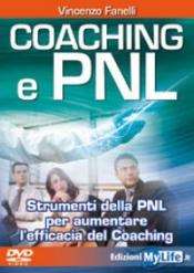 Coaching e PNL (con DVD)  Vincenzo Fanelli   MyLife Edizioni