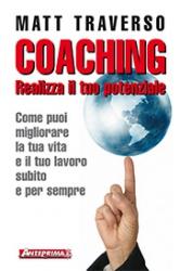 Coaching. Realizza il tuo potenziale  Matt Traverso   Anteprima