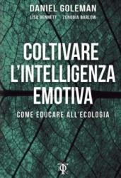 Coltivare l'Intelligenza Emotiva  Daniel Goleman Lisa Bennet Zenobia Barlow Tlon