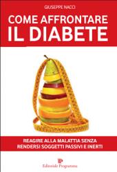 Come affrontare il diabete  Giuseppe Nacci   Editoriale Programma