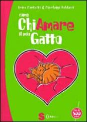 Come chiamare il mio gatto  Erica Pontalti Pierluigi Balducci  Sonda Edizioni