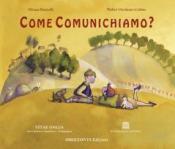 Come comunichiamo?  Silvana Brunelli Walter Girolamo Codato  Podresca Edizioni