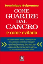 Come guarire dal cancro e come evitarlo  Dominique Belpomme   Lindau