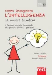 Come insegnare l'intelligenza ai vostri bambini  Nessia Laniado   Red Edizioni