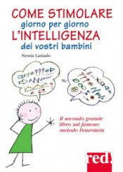 Come stimolare giorno per giorno l'intelligenza dei vostri bambini  Nessia Laniado   Red Edizioni