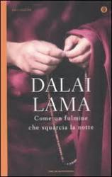 Come un Fulmine che Squarcia la Notte  Tenzin Gyatso (Dalai Lama)   Mondadori