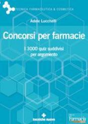 Concorsi per farmacie  Adele Lucchelli   Tecniche Nuove