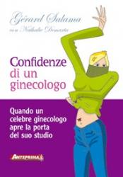 Confidenze di un ginecologo  Gérard Salama   Anteprima