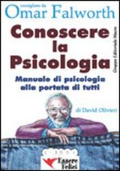 Conoscere la Psicologia (ebook)  David Olivieri   Essere Felici