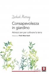 Consapevolezza in giardino  Zachiah Murray   Lindau