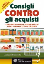 Consigli contro gli acquisti  Cinzia Picchioni   L'Età dell'Acquario Edizioni