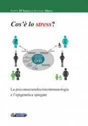Cos'è lo stress?  Filippo D'Amico Antonio Milici  Nuova Ipsa Editore