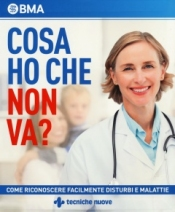 Cosa ho che non va?  British Medical Association   Tecniche Nuove
