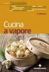 Cucina a vapore  Giuseppe Capano   Tecniche Nuove