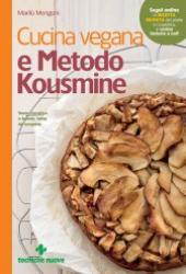 Cucina vegana e Metodo Kousmine  Marilù Mengoni   Tecniche Nuove