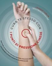 Cura te stesso con i punti di pressione cinese  Laurent Turlin   Nuova Ipsa Editore