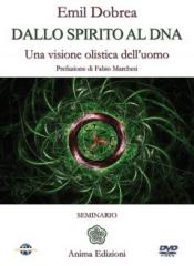 Dallo spirito al dna (DVD)  Emilian Dobrea   Anima Edizioni