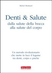 Denti & Salute  Michel Montaud   Terra Nuova Edizioni