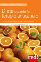 Dieta durante le terapie anticancro  Jodi Buckman Weinstein   Red Edizioni