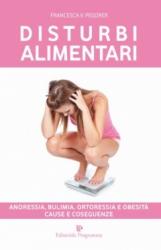 Disturbi Alimentari  Francesca V. Pegorer   Editoriale Programma