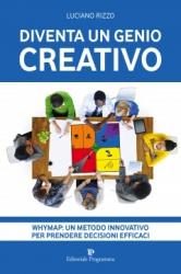 Diventa un Genio creativo  Luciano Rizzo   Editoriale Programma