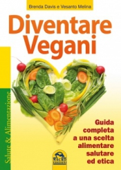 Diventare vegani (Copertina rovinata)  Brenda Davis Melina Vesanto  Macro Edizioni