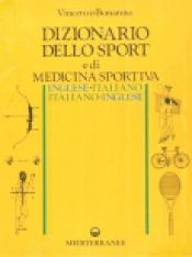 Dizionario dello Sport e di Medicina Sportiva  Vincenzo Bonanno   Edizioni Mediterranee