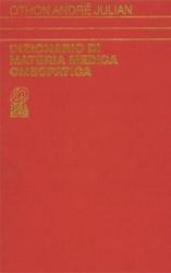 Dizionario di Materia Medica Omeopatica II volume  Othon Andrè Julian   Nuova Ipsa Editore
