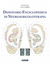 Dizionario Enciclopedico di Neuroauricoloterapia  David Alimi Levio Cappello  Nuova Ipsa Editore