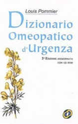 Dizionario Omeopatico d'urgenza + CD-rom  Louis Pommier   Nuova Ipsa Editore