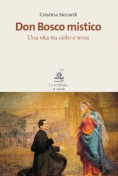 Don Bosco mistico  Cristina Siccardi   La Fontana di Siloe