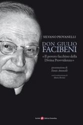 Don Giulio Facibeni  Silvano Piovanelli   Società Editrice Fiorentina