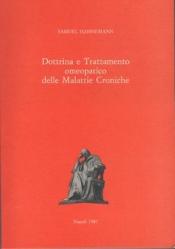 Dottrina e Trattamento Omeopatico delle Malattie Croniche  Samuel Hahnemann