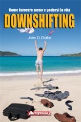 Downshifting  John D. Drake   Anteprima