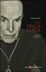 Elia Dalla Costa (ebook)  Silvano Nistri   Società Editrice Fiorentina
